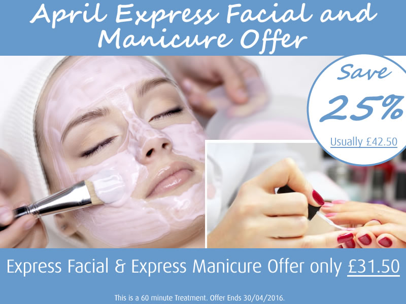 April 2016 Express Facial and Manicure Offer
