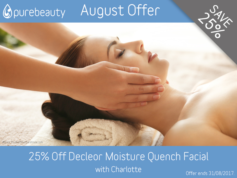 August 2017 Decleor Moisture Quench Facial Offer at Pure Beauty Lichfield