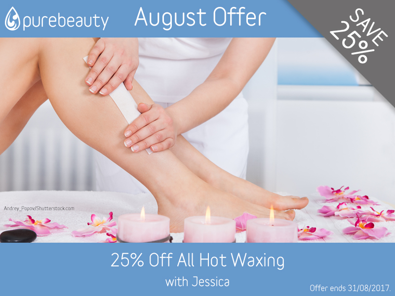 August 2017 Hot Wax Offer at Pure Beauty Lichfield