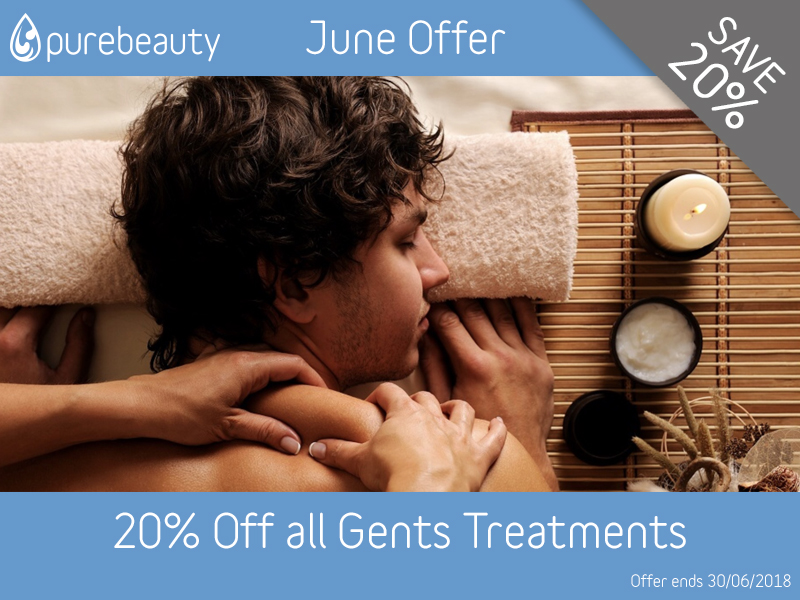 June 2018 Gents Treatments Offer at Pure Beauty Lichfield