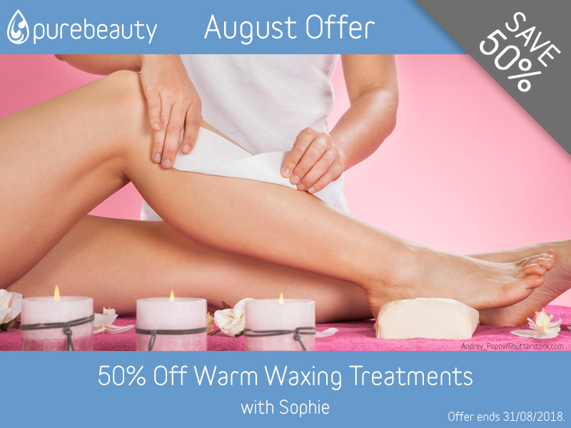 August 2018 Warm Wax Offer at Pure Beauty Lichfield