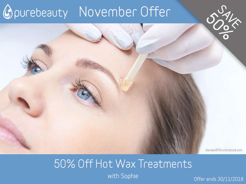 November 2018 Hot Wax Offer at Pure Beauty Lichfield