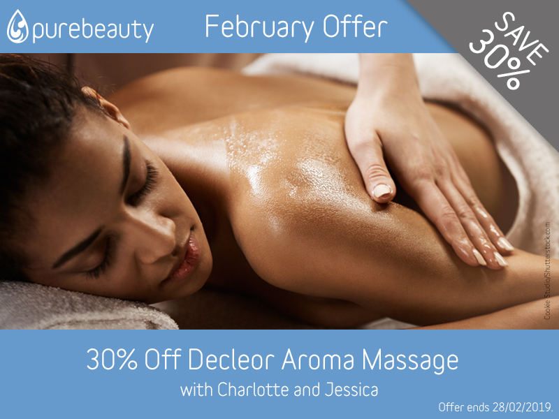 February 2019 Decleor Aroma Massage Offer at Pure Beauty Lichfield