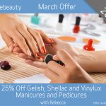 March 2019 Gelish, Shellac and Vinylux Manicure and Pedicure Offer