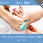 March 2019 Luxury Gelish and Shellac Pedicure Offer