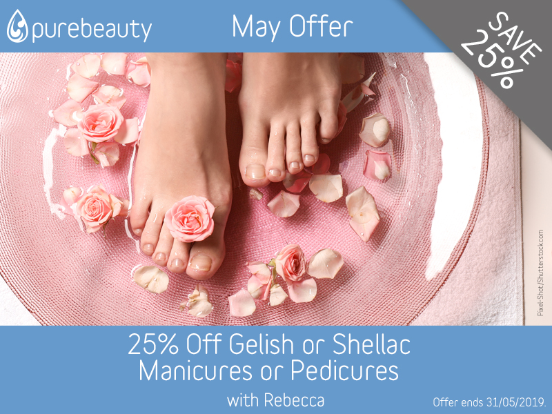 May 2019 Gelish or Shellac Manicure or Pedicure Offer