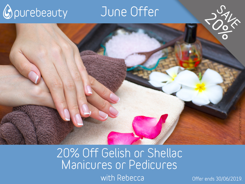 June 2019 Gelish and Shellac Manicure or Pedicure Offer at Pure Beauty Lichfield